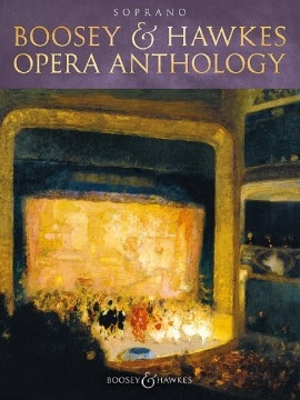 Boosey & Hawkes Opera Anthology: Soprano: Vocal & Piano (Walters)