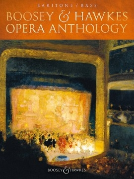 Boosey & Hawkes Opera Anthology: Baritone / Bass: Vocal & Piano (Walters)