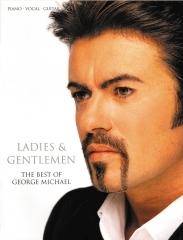 George Michael: Ladies & Gentlemen: The Best Of George Michael: Piano Vocal & Guitar
