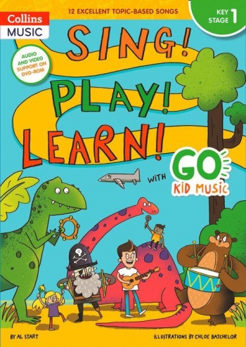 Sing! Play! Learn! With Go Kid Music - Key Stage 1