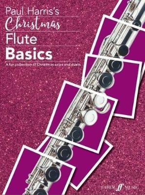 Christmas Flute Basics; Flute & Piano (Paul Harris)