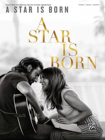 A Star Is Born: Piano Vocal Guitar