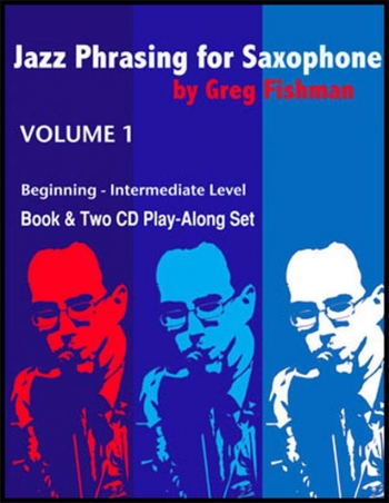 Jazz Phrasing For Saxophone Volume 1: Book With 2CD