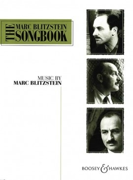 The Marc Blitzstein Songbook Vol.1: Voice & Piano English