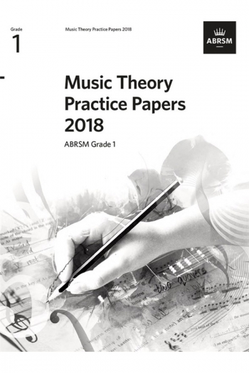 ABRSM Music Theory Practice Papers 2018 Grade 1