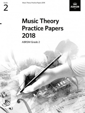 ABRSM Music Theory Practice Papers 2018 Grade 2