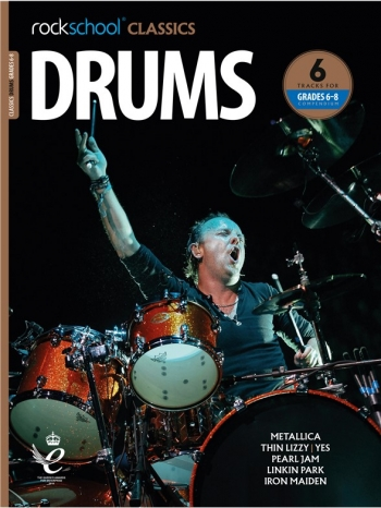 Rockschool Classics: Drums Grade 6-8 2018+ (Book/Audio)