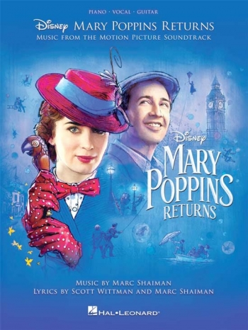 Mary Poppins Returns: Music From The Motion Picture Soundtrack: Piano Vocal Guitar