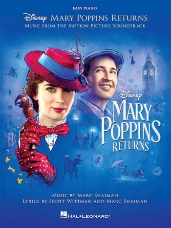 Mary Poppins Returns: Music From The Motion Picture Soundtrack: Easy Piano