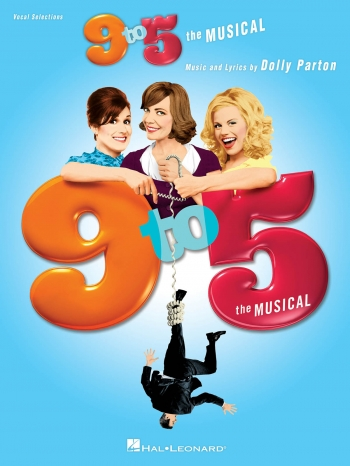 Dolly Parton: 9 To 5 - The Musical: Piano, Vocal & Guitar (PVG)