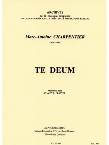 Te Deum: Vocal Score (Leduc)