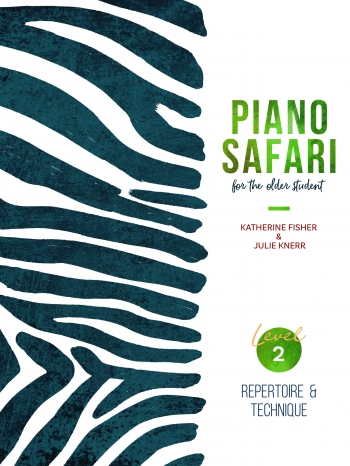 Piano Safari: Older Beginner Repertoire/Technique 2