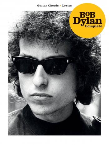 Bob Dylan Complete: Guitar Chords - Lyrics