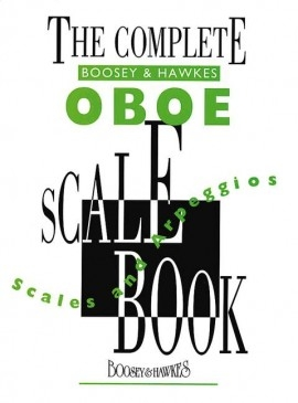 Complete Boosey and Hawkes Oboe Scale Book