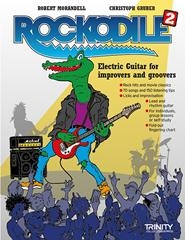 Rockodile 2: Electric Guitar For Improvers & Groovers (Guitar Tab)