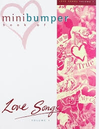 Mini Bumper Book Of Love Songs Vol.1: Piano Vocal Guitar