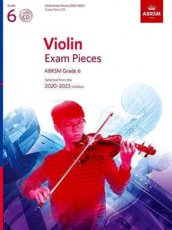 ABRSM Violin Exam Pieces Grade 6 2020-2023: Violin And Piano And Cd