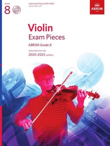 ABRSM Violin Exam Pieces Grade 8 2020-2023: Violin And Piano And Cd