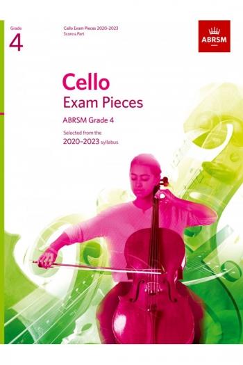 ABRSM Cello Exam Pieces Grade 4 2020-2023: Cello And Piano