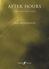 After Hours Book 1: Cello & Piano: Book & Cd (wedgwood) (Faber)