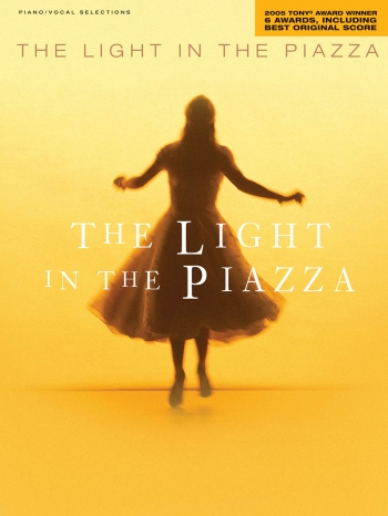 The Light In The Piazza: Piano Vocal Guitar