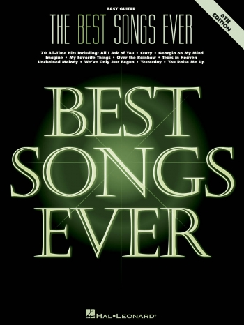 The Best Songs Ever: 6th Edition: Easy Guitar