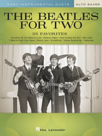 Easy Instrumental Duets: The Beatles For Two Alto Saxophones