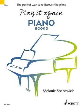 Play It Again: Piano Book 3 (Spanswick)