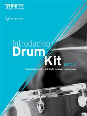 Introducing Drum Kit Part 2 Book & Downloads (Trinity College Drum Kit)