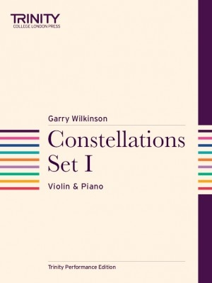 Constellations Set 1: Violin & Piano (Trinity Performance Edition)