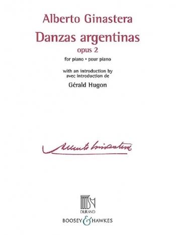 Danzas Argentinas: Op. 2: Piano (Durand)