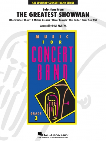 Selections From The Greatest Showman: Hal Leonards Concert Band: Score & Parts