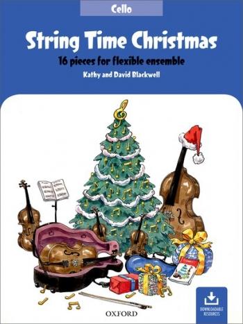 String Time Christmas: Cello Part: 16 Pieces For Flexible Ensemble  (Blackwell)