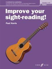 Improve Your Sight-Reading Grade 4-5: Guitar (harris)