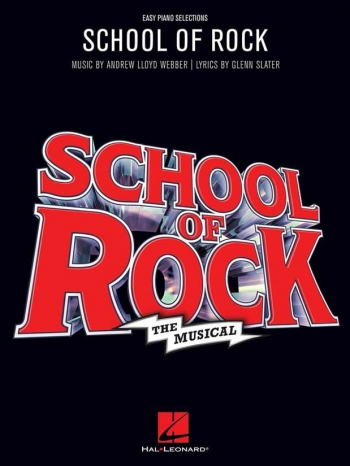 School Of Rock: The Musical: Easy Piano