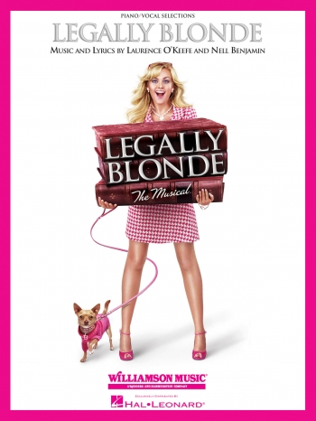 Legally Blonde The Musical: Piano/Vocal Selections