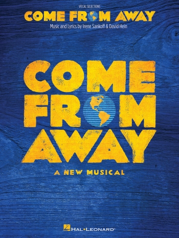 Come From Away A New Musical: Piano, Vocal & Guitar