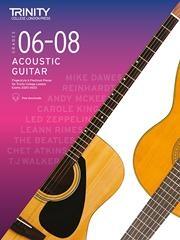 Trinity College London Acoustic Guitar Exam Pieces 2020-2023 Grades 6-8