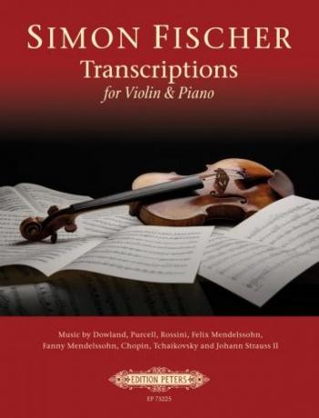 Transcriptions For Violin & Piano (Peters)