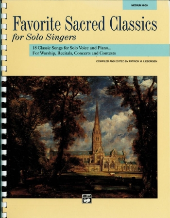 Favourite Sacred Classics For Solo Singers: Medium High Voice (Alfred)