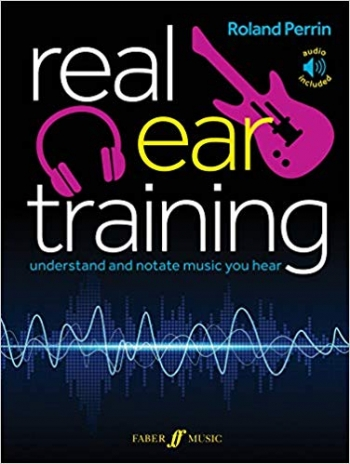 Real Ear Training: Understand And Notate Music You Hear (Perrin)