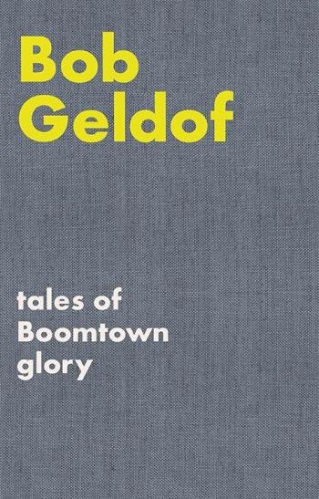 Tales Of Boomtown Glory (Lyrics)  Bob Geldof