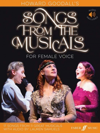 Howard Goodalls Songs From The Musicals: Female Voice: Piano Vocal Guitar: Book & Audio