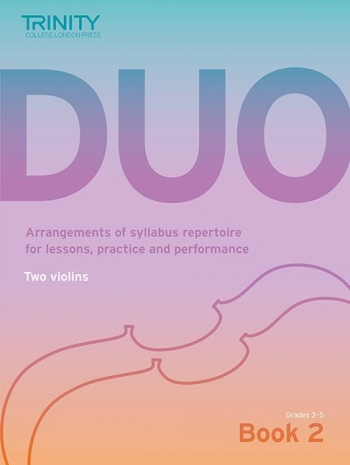 Trinity College London Duo - Two Violins: Book 2