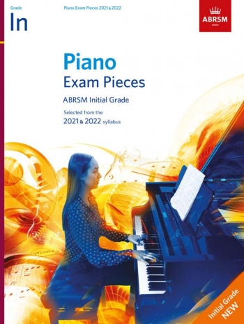 ABRSM Piano Exam Pieces Initial: 2021 & 2022 Book Only
