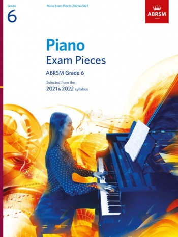 ABRSM Piano Exam Pieces Grade 6: 2021 & 2022 Book Only