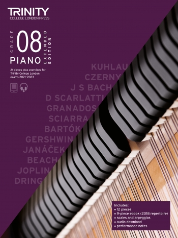 Trinity College London Piano Exam Pieces & Exercises 2021 -2023 Grade 8 (Extended Edition