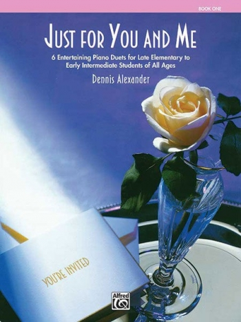 Just For You And Me: Book 1: Piano Duet