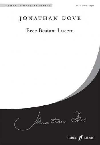 Ecce Beatam Lucem (Behold The Blessed Light SATB