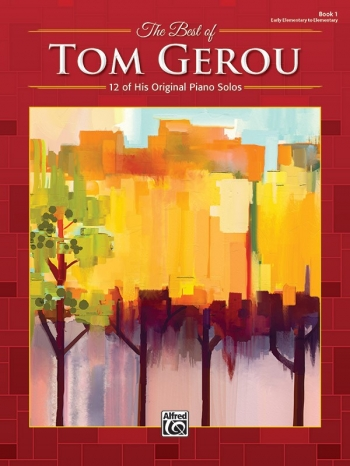 The Best Of Tom Gerou, Book 1 Piano